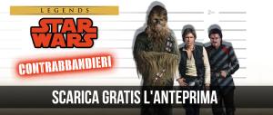 Anteprima Star Wars Contrabbandieri