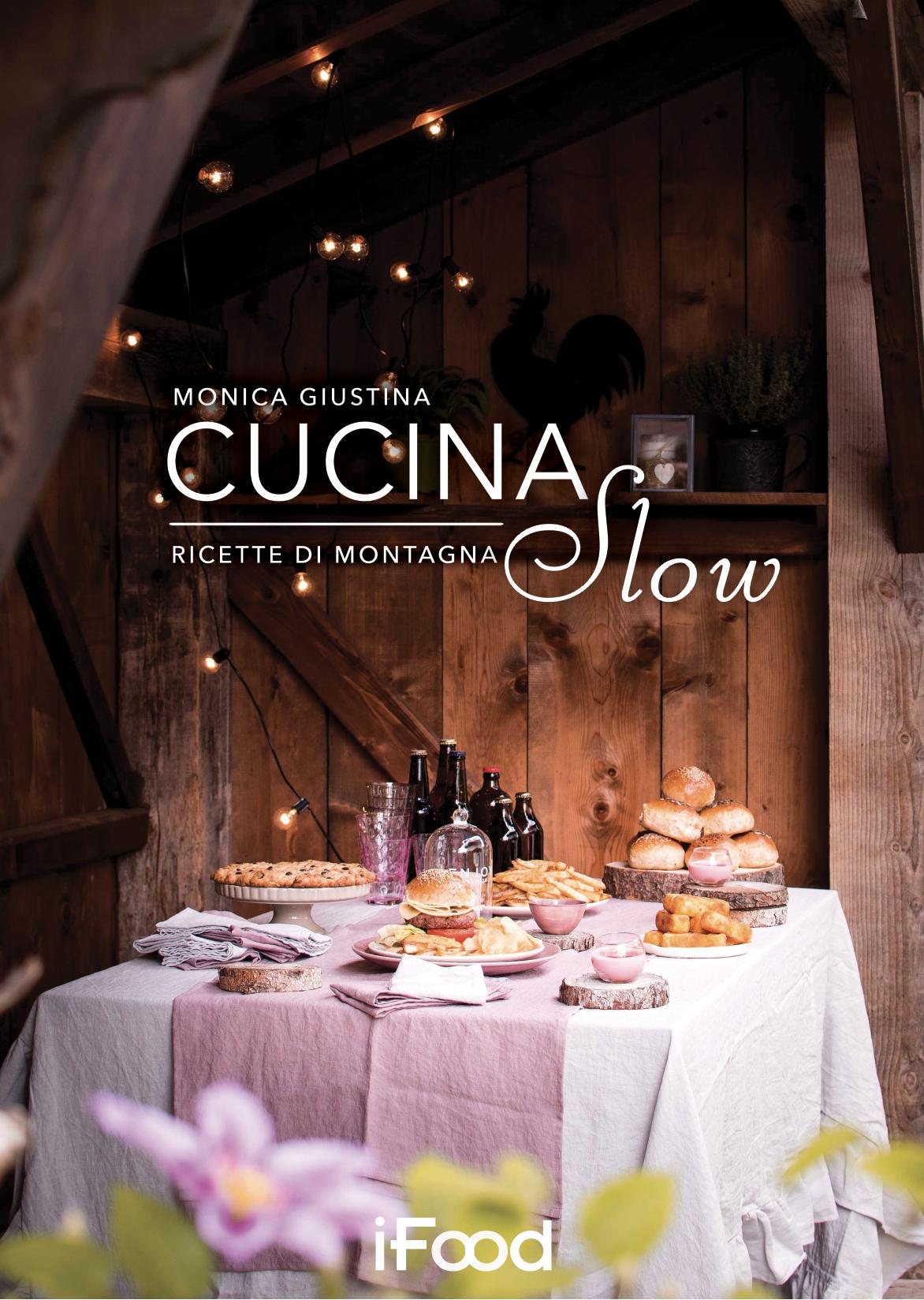 CUCINA SLOW – RICETTE DI MONTAGNA | Multiplayer Edizioni