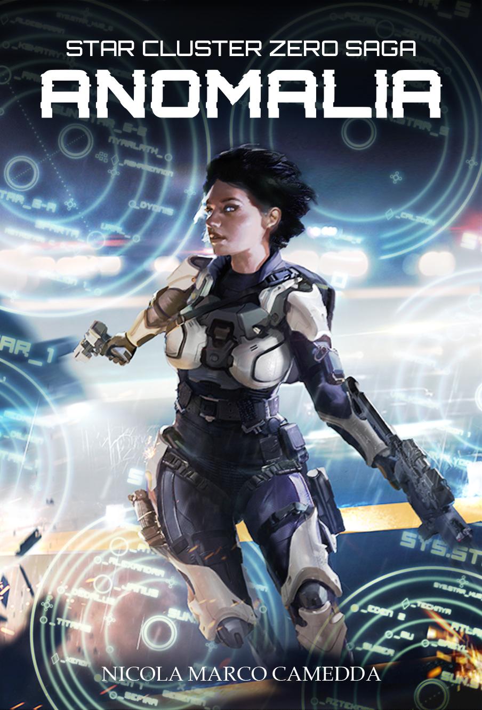 Anomalia – Star Cluster Zero Saga – Libro 1 | Multiplayer Edizioni